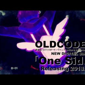 #OLDCODEX|One Side:Digital Single 15sec SPOT|20180403 配信