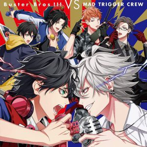 TOWERanime / 20180521 / 1位 #ヒプシスマイク Buster Bros!!! VS MAD TRIGGER CREW
