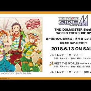 THE IDOLM@STER SideM WORLD TRE@SURE 02 試聴|20180613 release