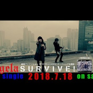 #angela|SURVIVE! #K SEVEN STORIES Episode 1-6 OP|20180718 Release