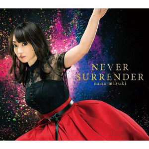 animelomix 20181024_1位 #水樹奈々 / NEVER SURRENDER