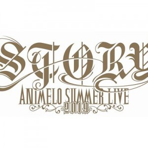 Animelo Summer Live 2019 -STORY- 第1弾出演アーティスト