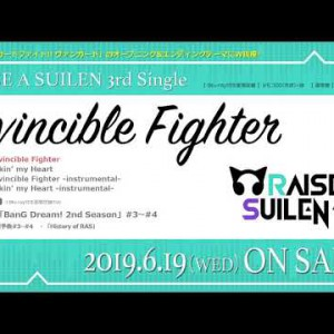 新作試聴 #RAISEASUILEN|Invincible Fighter / 3rd Single 20190619