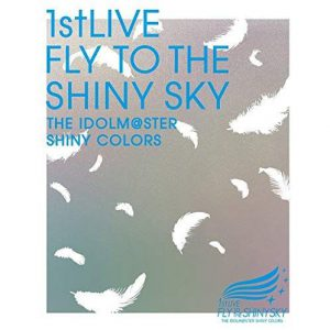 週間 #TOWERanime / 20191118 / 1位:THE IDOLM@STER SHINY COLORS 1stLIVE FLY TO THE SHINY SKY