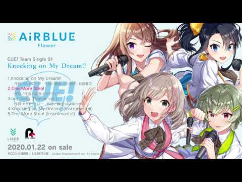 新作試聴 #CUE! / Team Single 01 / AiRBLUE Flower is…/ Knocking on My Dream!! / 2020-122
