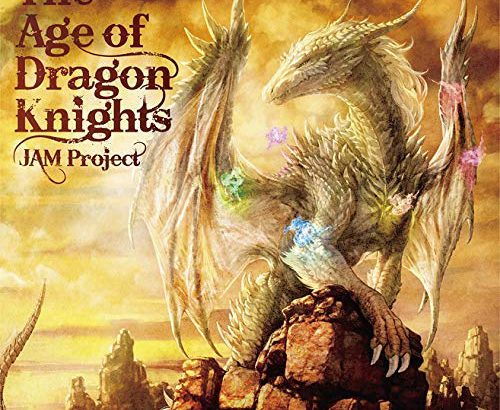 アニソンジュークボックス 0105 / #JAM Project / The Age of Dragon Knights