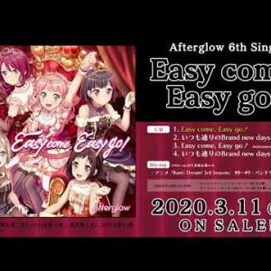 新作試聴 #Afterglow / Easy come, Easy go!/ 6th Single / 2020-311