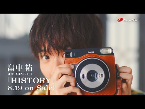 新作MV #畠中祐 / HISTORY / 4th Single / 2020-819 Rel