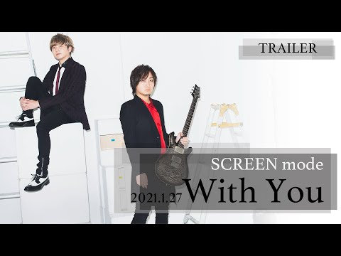 試聴動画 / #SCREENmode / With You / 3th Full Album 全曲試聴 / 2021-0127 Rel