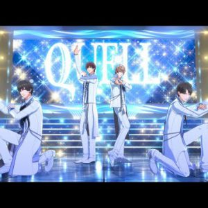 OP映像 / #TSUKIPRO THE ANIMATION 2 ③ #QUELL – YOUR FREEDOM 先行シークレット公開版 / 2021年7月7日より放送開始